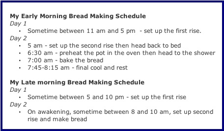 My early morning bread making schedule